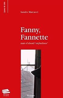 Fanny, Fannette mais d'abord