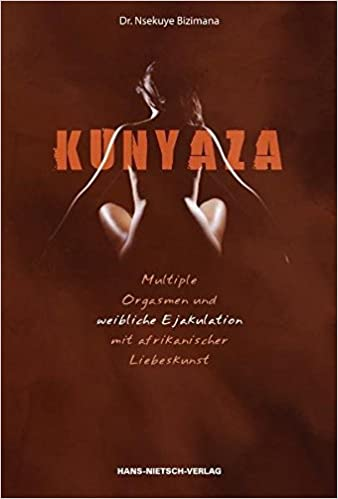 erotik com kunyaza die afrikanische liebeskunst stream