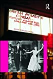 British Women's Cinema, Bell, Melanie, 0415466962
