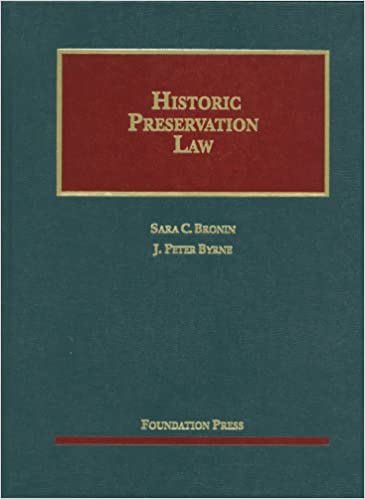 Book Historic Preservation Law (University Casebook Series)