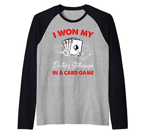 I Won My Doctor's Stethoscope In A Card Game Nurse Raglan Baseball Tee from Tcton Apparel Funny Nurse Gifts Shirts