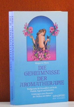 Die Geheimnisse der Aromatherapie