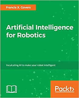 Buy Artificial Intelligence For Robotics Build Intelligent Robots