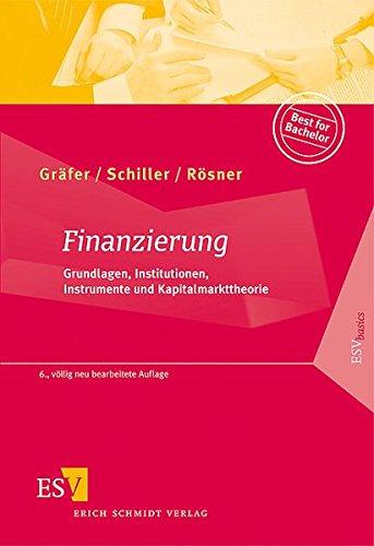 Finanzierung  Grundlagen Institutionen Instrumente Und Kapitalmarkttheorie