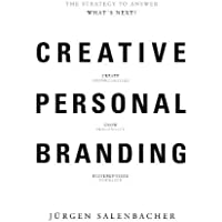 Creative Personal Branding: The Strategy to Answer - What's Next?