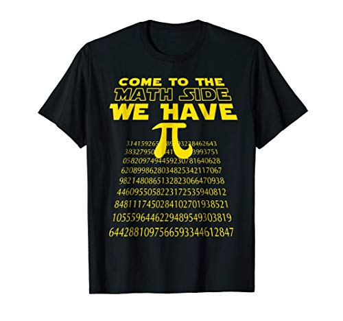 Math Geek Pi Day T-shirt, Come To The Math Side We Have Pi
