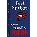 Over a God's Dead Body (Wrong Gods Book 1)