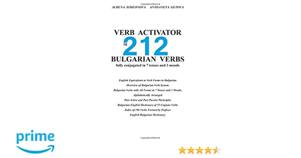 Verb Activator for 212 Bulgarian Verbs: fully conjugated in 7 ...