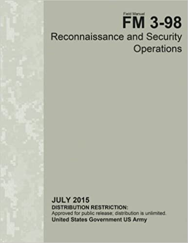}READ} Field Manual FM 3-98 Reconnaissance And Security Operations July 2015. gently Krasnaya cycling Tweet through CLAVES NBPNP research