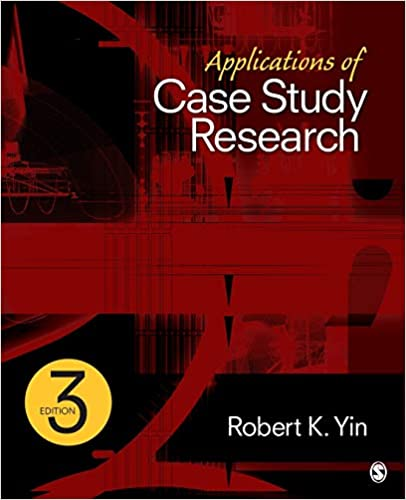 Robert K Yin Case Study Research