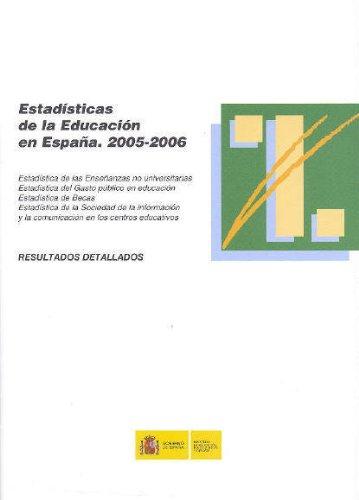 Estadísticas de la educación en España. 2005-2006. Resultados detallados: Amazon.es: Libros