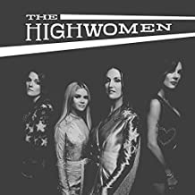 The Highwomen - 'The Highwomen'