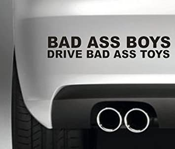 Amazoncom BAD ASS BOYS DRIVE BAD ASS TOYS FUNNY BUMPER STICKER - Badass vinyl decal stickers