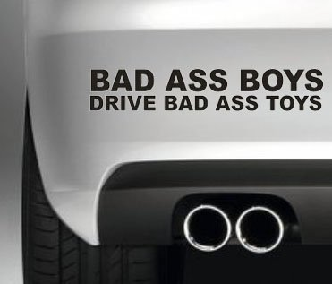 Amazon Com Bad Ass Boys Drive Bad Ass Toys Funny Bumper Sticker Car