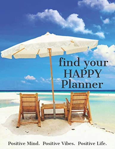 Find Your Happy Planner: The road to reclaiming your authentic life (Your Life Way Christmas Planner)