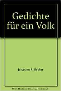 Gedichte Für Ein Volk Johannes R Becher Amazoncom Books
