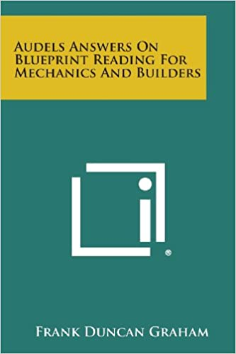 Audels answers on blueprint reading for mechanics and builders audels answers on blueprint reading for mechanics and builders frank duncan graham 9781258785239 amazon books malvernweather Gallery
