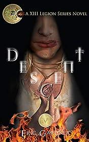 Descent (Thirteenth Legion Series Book 5)