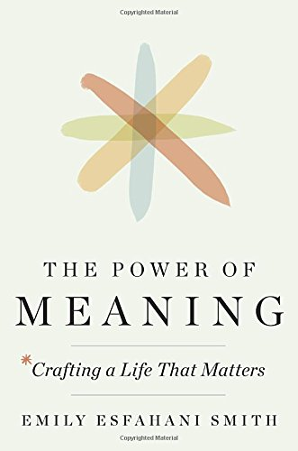 the-power-of-meaning-crafting-a-life-that-matters