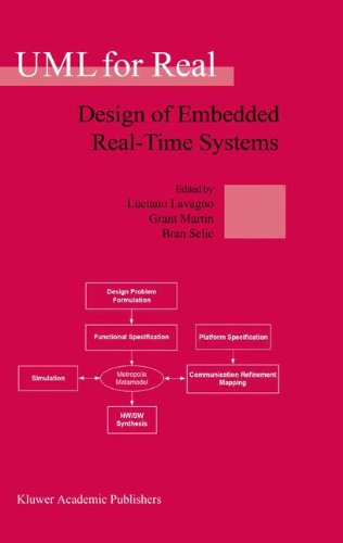 UML for Real: Design of Embedded Real-Time Systems
