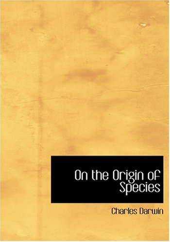 On the Origin of Species (Large Print Edition)