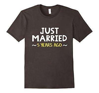 Wedding Anniversary Gift Just Married 5 Years Ago T-Shirt