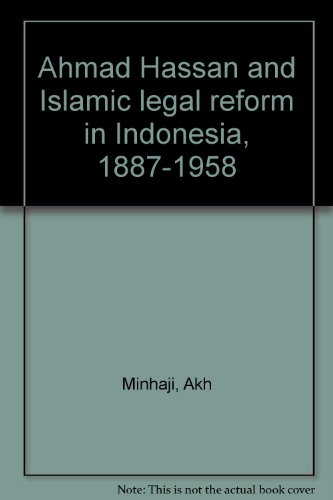 ahmad-hassan-and-islamic-legal-reform-in-indonesia-1887-1958