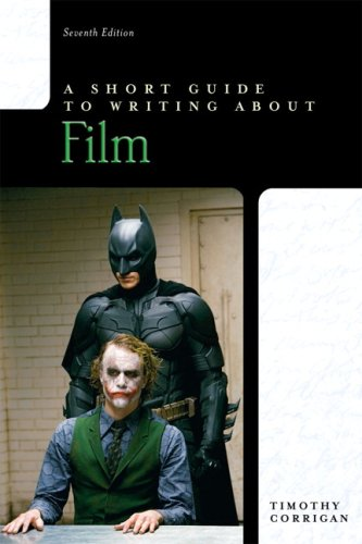 Short Guide to Writing about Film, A (7th Edition)