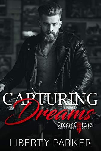 Capturing Dreams : DreamCatcher MC by [Parker, Liberty]