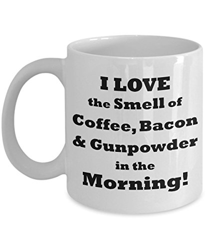 Funny Gun Lovers Mug - I Love The Smell Of Coffee, Bacon ...