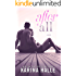After All: A Hate to Love Standalone Romance