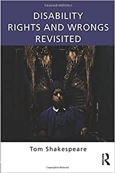 Book Disability Rights and Wrongs Revisited by Tom Shakespeare (2013-10-04)