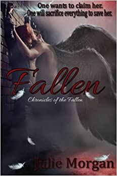 Fallen: Volume 1 (Chronicles of the Fallen)