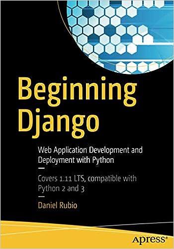 Beginning Django: Web Application Development and Deployment with