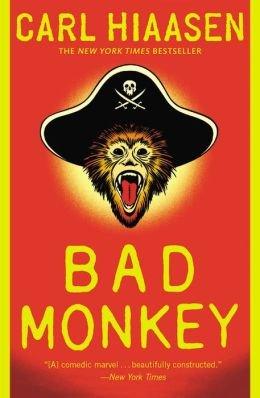 Carl Hiaasen Bad Monkey (Paperback) - Common PDF