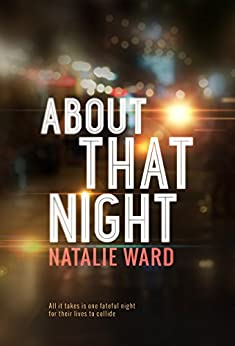 About That Night by [Ward, Natalie]