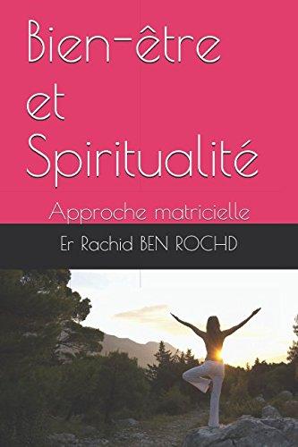 Bien-être et Spiritualité: Approche matricielle