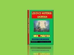 LOS MISTERIOS AMOROSOS DEL ROSARIO (Spanish Edition) por [HERNANDEZ, DAVID FRANCISCO CAMARGO]