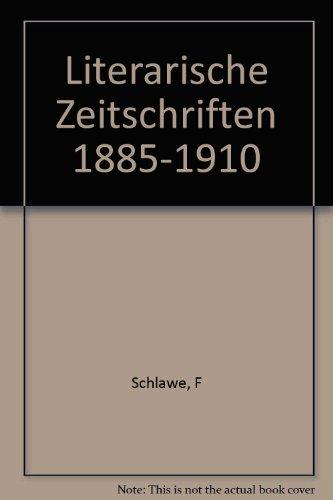 Literarische Zeitschriften 1885-1910
