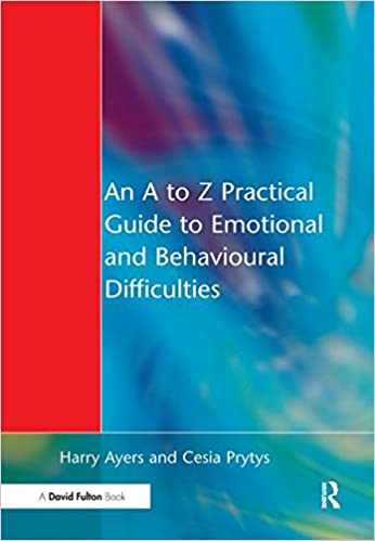 Book An A to Z Practical Guide to Emotional and Behavioural Difficulties