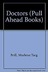 Doctors (Pull Ahead Books)