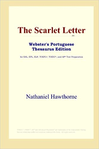 The Scarlet Letter (Webster's Portuguese Thesaurus Edition)