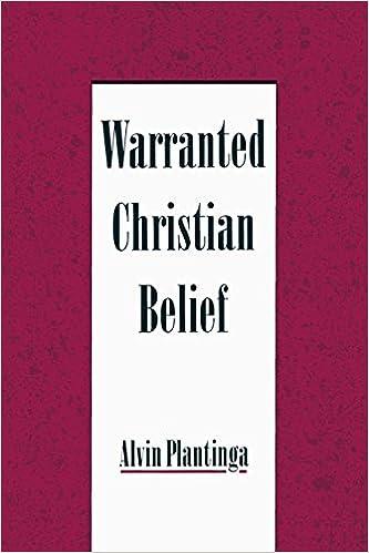 Warranted Christian Belief: Alvin Plantinga: 9780195131932