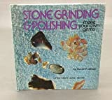 Stone Grinding and Polishing, David F. Olson, 0806952873