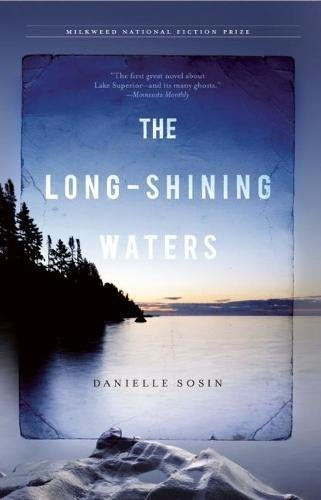 The Long-Shining Waters (Milkweed National Fiction Prize) (Shining Waters)