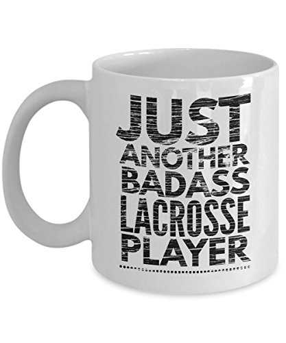 Just Another Badass Lacrosse Player Coffee Mug - Cool Coffee Cup