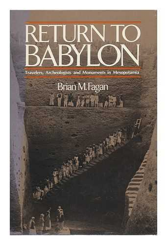 return-to-babylon-travelers-archaeologists-and-monuments-in-mesopotamia