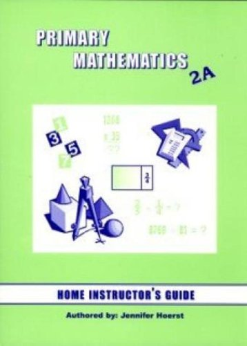 Primary Math 2A: Home Instructor's Guide