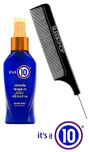It's a 10 Ten Miracle Leave-In PLUS KERATIN Product Spray Conditioner (with Sleek Steel Pin Tail Comb) (Keratin Plus - 4 oz retail size)