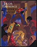 img - for Jacob Lawrence: American Painter by Wheat Ellen Harkins Lawrence Jacob Hills Patricia (1986-03-01) Hardcover book / textbook / text book